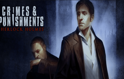 Crimes & Punishments - Sherlock Holmes Launch Trailer Dives into the Anatomy of a Crime